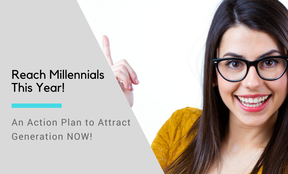 Action Plan: 16 Things To Do This Year to Reach Millennials